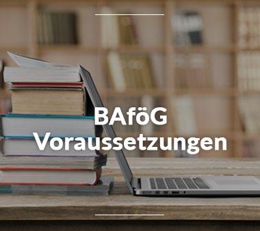 BAföG Amt Erfurt BAföG Voraussetzungen